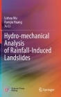 Hydro-Mechanical Analysis of Rainfall-Induced Landslides Cover Image