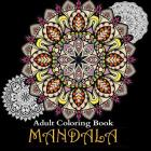 Adult Coloring Books: Over 50 Stress Relieving & Beautiful Mandala Designs Cover Image