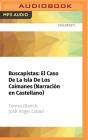 Buscapistas: El Caso de la Isla de Los Caimanes (Narración En Castellano) Cover Image