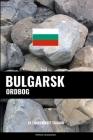 Bulgarsk ordbog: En emnebaseret tilgang Cover Image