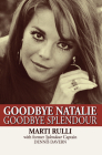 Goodbye Natalie, Goodbye Splendour Cover Image