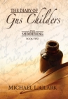 The Diary of Gus Childers: The Shimmering, Book Two Cover Image