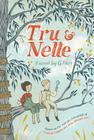 Tru & Nelle Cover Image