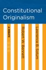Constitutional Originalism: A Debate Cover Image