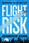 Flight Risk: A Novel Cover Image