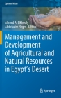 Management and Development of Agricultural and Natural Resources in Egypt's Desert (Springer Water) Cover Image