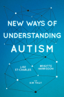 New Ways of Understanding Autism Cover Image