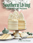 Southern Living 2018 Annual Recipes: An Entire Year of Cooking Cover Image