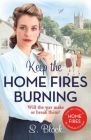 Keep the Home Fires Burning: The Complete Novel Cover Image