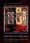 Creating Their Own Image: The History of African-American Women Artists Cover Image