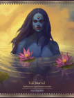 Kali Journal: Sadhana for Sacred Introversion Cover Image