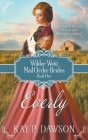 Everly: A Historical Mail Order Bride Romance Cover Image