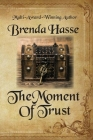 The Moment Of Trust Cover Image