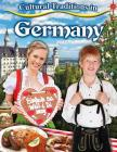 Cultural Traditions in Germany (Cultural Traditions in My World) Cover Image