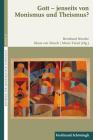 Gott - Jenseits Von Monismus Und Theismus? Cover Image