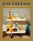 Bar Cart Style: creating super-chic cocktail stations Cover Image