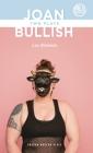 Joan & Bullish: Two Plays (Oberon Modern Plays) Cover Image