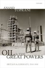 Oil and the Great Powers: Britain and Germany, 1914 to 1945 Cover Image