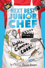 Lights, Camera, Cook! (Next Best Junior Chef #1) Cover Image