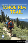 Tahoe Rim Trail: The Official Guide for Hikers, Mountain Bikers, and Equestrians Cover Image