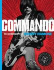 Commando: The Autobiography of Johnny Ramone Cover Image