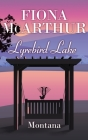 Montana - Lyrebird Lake Book 1: Book 1 Cover Image