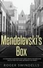 Mendelevski's Box Cover Image