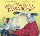 Won't You Be My Kissaroo? Cover Image