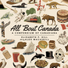 All 'Bout Canada: A Compendium of Canadiana Cover Image