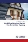Modelling Housing Market Fundamentals - Sydney Cover Image