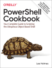 Powershell Cookbook: Your Complete Guide to Scripting the Ubiquitous Object-Based Shell Cover Image