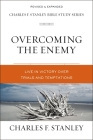 Overcoming the Enemy: Live in Victory Over Trials and Temptations Cover Image