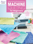 Machine Quilting for Beginners Cover Image