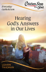 Chicken Soup for the Soul, Everyday Catholicism: Hearing God's Answers in Our Lives Cover Image