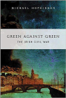 Green Against Green: The Irish Civil War Cover Image