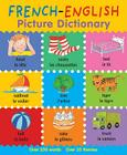 French-English Picture Dictionary (First Bilingual Picture Dictionaries) Cover Image