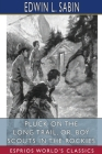 Pluck on the Long Trail, or, Boy Scouts in the Rockies (Esprios Classics) Cover Image