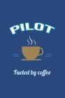 Pilot Fueled by Coffee Journal, Lined: Blank Daily Writing Notebook Diary with Ruled Lines (Office & Work Humor) Cover Image