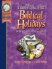 A Family Guide to the Biblical Holidays: With Activities for All Ages Cover Image