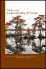 Methods in Biogeochemistry of Wetlands (Sssa Book #28) Cover Image