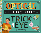 Optical Illusions to Trick the Eye Cover Image
