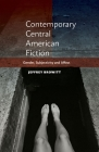 Contemporary Central American Fiction: Gender, Subjectivity and Affect Cover Image