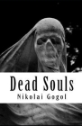 Dead Souls ( Illustrated Classics ) Cover Image