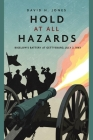 Hold at All Hazards: Bigelow's Battery at Gettysburg, July 2, 1863 Cover Image