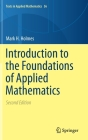 Introduction to the Foundations of Applied Mathematics (Texts in Applied Mathematics #56) Cover Image