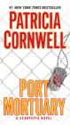 Port Mortuary: Scarpetta (Book 18) Cover Image