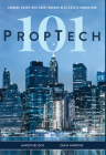 PropTech 101: Turning Chaos Into Cash Through Real Estate Innovation Cover Image