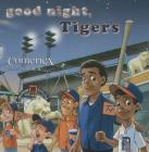 Good Night, Tigers Cover Image