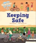 Healthy Me: Keeping Safe Cover Image
