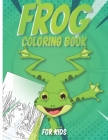 Frog Coloring Book for Kids Cover Image